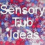 sensory tubs - many ideas!