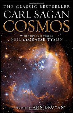Cosmos: Carl Sagan, Ann Druyan, Neil deGrasse Tyson: 9780345539434: Amazon.com: Books