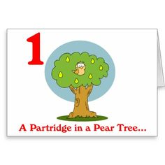 First Day of Christmas a Partridge in a Pear Tree Greeting Card
