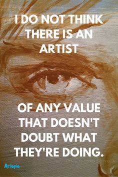 follow Artopia Magazine on Pinterest for Inspiring Artist QUotes