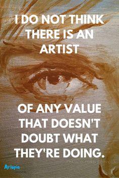 follow Artopia Magazine on Pinterest for Inspiring Artist QUotes