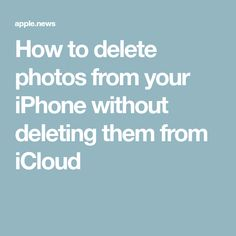 How to delete photos from your iPhone without deleting them from iCloud — Business Insider – Kathy Reagan – technologie Life Hacks Iphone, Cell Phone Hacks, Computer Help, Computer Technology, Computer Tips, Medical Technology, Energy Technology, Computer Programming, Iphone Information