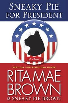 "On the eve of Election Day, Vetstreet caught up with author Rita Mae Brown to chat about her new book, ""Sneaky Pie for President,"" and her feline sidekick's political musings."