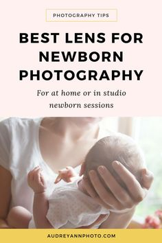 Learn about the best lens to use for newborn photography so you can get the best newborn photography session you can whether it's at home or in a studio. Newborn Photography Props, Newborn Session, Love Photography, Newborn Photos, Children Photography, Baby Photos, Newborn Twins, Infant Photography, Photography Business