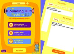 The Sounding Out Machine - Assistive Reading Device by FIZZBRAIN LLC ($3.99) Children use the Word Window to isolate and enlarge a difficult word. Then, just like a teacher sitting next to her students, The Sounding Out Machine models how to chunk the word into syllables and use phonics skills to blend the phonemes together and sound out the word. Children can use their own digital word card to practice and become independent.