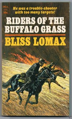 1969 Vintage Western Riders of the Buffalo Grass by Bliss Lomax Great Cover art