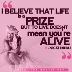 To Live Doesn't Mean You're Alive | Nicki Minaj Quotes #quotes #nickiminajquotes #nickiminaj