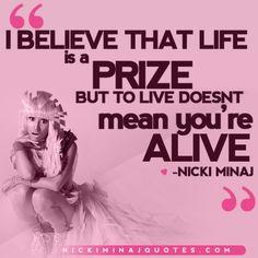 To Live Doesn't Mean You're Alive   Nicki Minaj Quotes #quotes #nickiminajquotes #nickiminaj