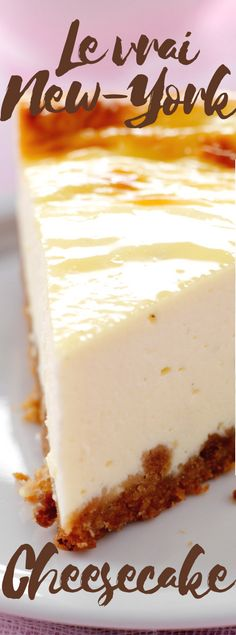 Le vrai New-York cheesecake - Desserts Newyork Cheesecake, New York Cheesecake Rezept, Cheesecake Recipes, Dessert Recipes, Pecan Cake, Mini Cheesecakes, Food Cakes, Savoury Cake, Sweet Recipes