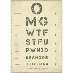 Can you read this? If not, you need glasses. 30, Design Inspiration, Humor, Sayings, My Love, Words, Eye Tests, Prints, How To Make