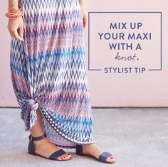 Try this chic maxi maneuver to adjust the hem length. It's a great trick for city streets, sandy beaches & music festivals. #StylistTip