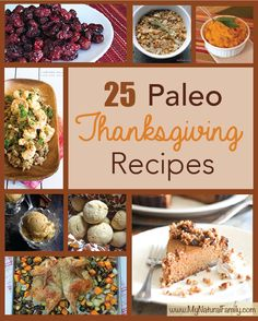 25 of the Best Paleo Thanksgiving Recipes on MyNaturalFamily.com #paleo #thanksgiving