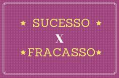 O Sucesso e o Fracasso são dois Extremos do Mesmo Caminho. O sucesso e o…