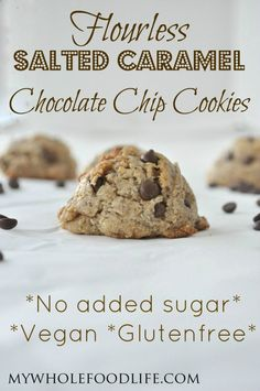 Salted Caramel Chocolate Chip Cookies - My Whole Food Life P
