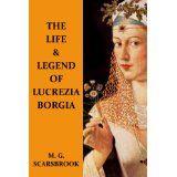 The Life & Legend Of Lucrezia Borgia (Kindle Edition)By M. Lucrezia Borgia, The Borgias, Words Worth, The Life, Reading Lists, Book Review, Biography, Audio Books, Books To Read