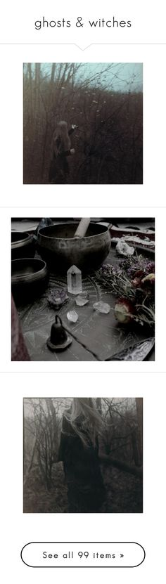 """""""ghosts & witches"""" by lumoswhispers ❤ liked on Polyvore featuring Dark, ghosts, witches, pictures, backgrounds, images, photos, instagram, pics and fillers"""