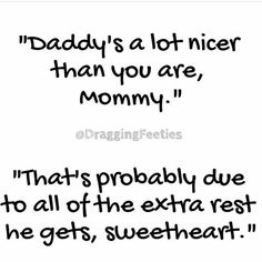 Funny quotes about life hilarious laughing mom super ideas Tired Mom Quotes, Mommy Quotes, Funny Mom Quotes, Tired Mom Meme, Funny Toddler Quotes, Life Quotes, Funny Memes, Mom Funny, 9gag Funny