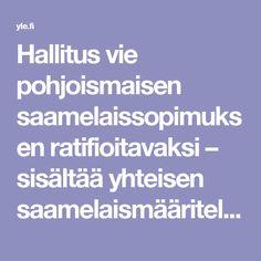 Hallitus vie pohjoismaisen saamelaissopimuksen ratifioitavaksi – sisältää yhteisen saamelaismääritelmän | Yle Uutiset | yle.fi