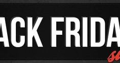 Black Friday, Dreaming Of You, Tips, Advice, Hacks