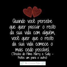 #lovequote #amor #euteamo #inspiracao #casamentoperfeito #meucasamentoperfeito #casamento #harryesally