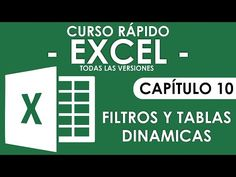 Word - Excel - Access y PowerPoint: Curso Excel 2013 - Capitulo 10 (Filtros y Tablas d...