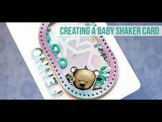 Baby Shaker Card - YouTube Fancy Fold Cards, Love To Meet, Shaker Cards, Distress Ink, Card Tags, Baby Cards, Crafty, Soup, Corner