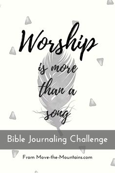 Worship is more than a song is a Bible journaling series delivered to your inbox for one month. Each email will contain a simple Bible journaling prompt alongside Scripture and one thoughtful question for you to answer.