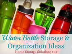 Water bottle storage and organization ideas {on Home Storage Solutions 101}