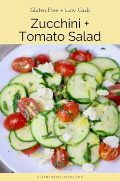 This Zucchini Salad is the perfect way to get fresh, seasonal ingredients onto your plate.  Made with raw zucchini, tomatoes, and feta, it's got a simple dressing of olive oil, salt and pepper. Top off this cold salat with fresh basil and lemon zest to create summer flavors that explode in your mouth! (Gluten Free   Low Carb) Healthy Summer Recipes, High Protein Recipes, Healthy Salad Recipes, Vegetarian Recipes, Healthy Side Dishes, Side Dish Recipes, Summer Squash Salad, Raw Zucchini Salad, Clean And Delicious