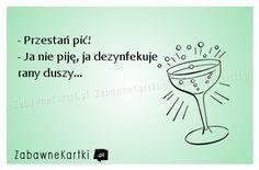 Przestań pić!