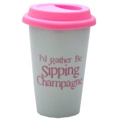 Travel Mug - Rather Be Sipping Champagne