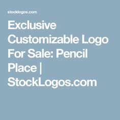 Exclusive Customizable Logo For Sale: Pencil Place | StockLogos.com