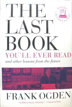 The Last Book You'll Ever Read and Other Lessons from the Future by Frank Ogden Teacher Breakfast, Eat Breakfast, The Rok, Crescent Roll Breakfast Casserole, Overnight Blueberry French Toast, Bacon And Egg Casserole, Slimming World Overnight Oats, How To Make Sausage, Gambling Quotes