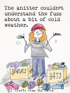 The Knitter couldn't understand the fuss about a bit of bad weather | Crafts from the Cwtch