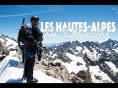 Les hautes-Alpes en 3 minutes (Vidéo) - Pixels du bout du monde