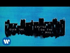 Ed Sheeran - Castle On The Hill [Official Lyric Video]