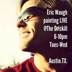 If you are in the Downtown Austin Area tonight or Wednesday night come on by The Driskill Hotel for some great music awesome food beverages and of course me painting Live!  #thedriskillbar #thedriskill #austin #beer #food #livepainting #Eric #Waugh #painting #texas #music #musicians #craftbeer by theartofericwaugh