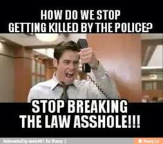 How do we stop getting killed by the police?