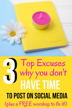 The Top 3 Excuses why you can't find time to post on social media | We all know we're suppose to be tweeting, posting, and pinning daily, but sometimes you just don't feel like there is enough time in the day to do it all!  I'm showing you how to put these excuses to rest, PLUS a free workshop to create a powerful social media presence.