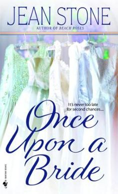 Once Upon a Bride by Jean Stone, Click to Start Reading eBook, Can love, romance, and marriage really be better the second time around? That's what four best friend