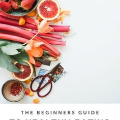 Beginners guide to healthy eating