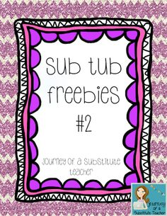 Journey of a Substitute Teacher: Monthly Series #2: Refill That Sub Tub!