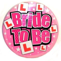 """6"""" JUMBO BRIDE TO BE BADGE HEN PARTY ACCESSORIES PARTY BAG FAVOURS FILLER in Home, Furniture & DIY, Celebrations & Occasions, Other Celebrations & Occasions 