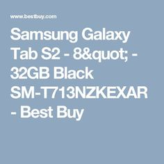 "Nice Samsung Galaxy Tab 2017: Samsung Galaxy Tab S2 - 8"" - 32GB Black SM-T713NZKEXAR - Best Buy...  Techy Stuff Check more at http://mytechnoshop.info/2017/?product=samsung-galaxy-tab-2017-samsung-galaxy-tab-s2-8quot-32gb-black-sm-t713nzkexar-best-buy-techy-stuff"