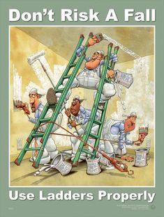 Enhance safety awareness with the Workplace Safety Poster - Don't Risk A Fall Ladder Safety Training, Health And Safety Poster, Safety Posters, Office Safety, Workplace Safety, Safety Week, Safety First, Environmental Health And Safety, Stairs