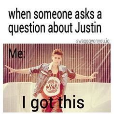 My teacher asked me when Justin's birthday was... She must think im a stalker now.