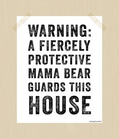 I need this!!    Printable Mama Bear 8 x 10 Fiercely by HeritageCurrentCo on Etsy