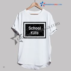 School Kills Quote T-Shirt   Get Tees @ customteesusa.com/product-category/quote-tshirts/