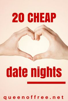 20 Cheap Date Night Ideas - Queen of Free