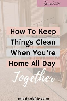 How To Keep Things Clean When You're Home All Day Together. This is the time for a supportive home space- not add another struggle. We're talking about how to keep things clean when you're home all day. Cleaning Checklist, Cleaning Hacks, Deep Cleaning, Spring Cleaning, Declutter, Organize, Calming The Storm, Free Space, Diy Cleaners